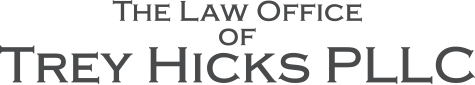 The Law Offices of Trey Hicks, PLLC